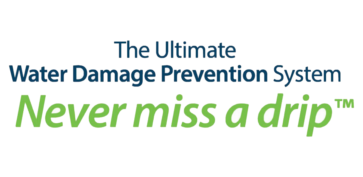 The Ultimate Water Damage Prevention System Never Miss Drip